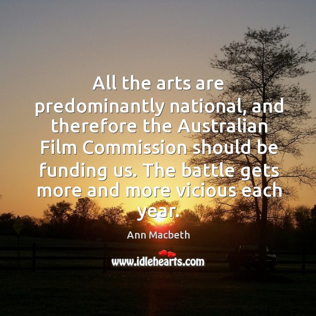 All the arts are predominantly national, and therefore the australian film Image