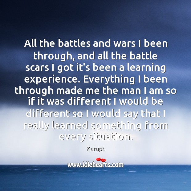 Image, All the battles and wars I been through, and all the battle