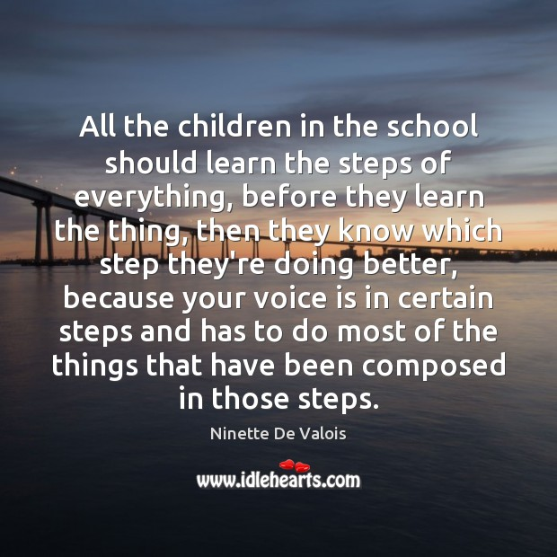 Image, All the children in the school should learn the steps of everything,