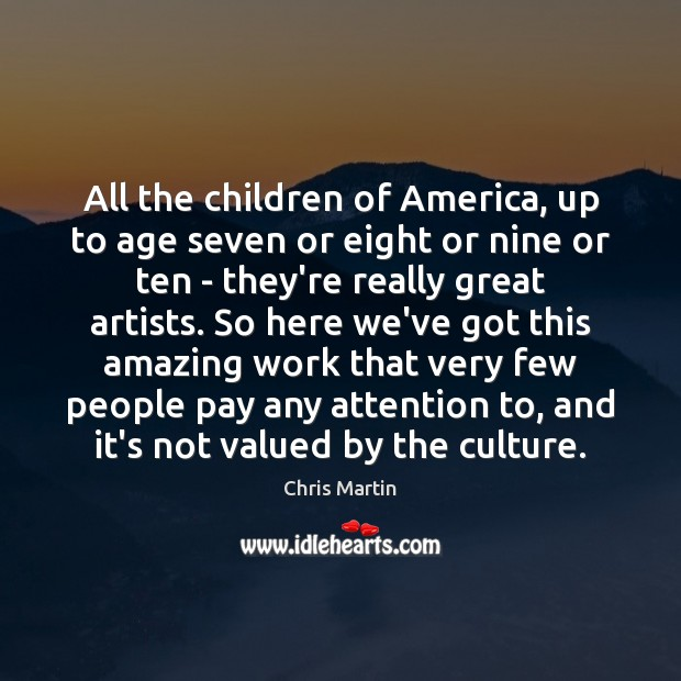 Image, All the children of America, up to age seven or eight or