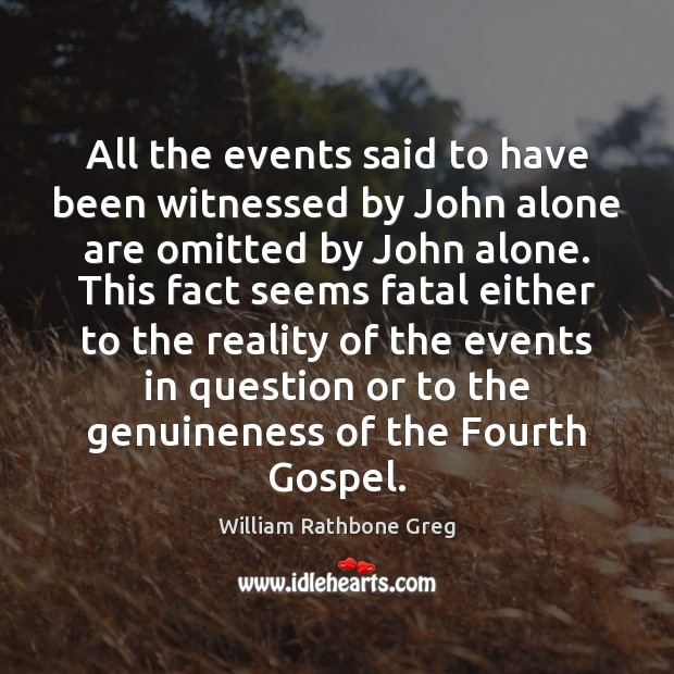All the events said to have been witnessed by John alone are Image