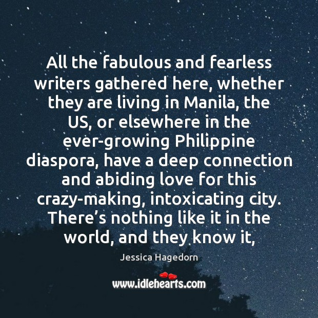 Image, All the fabulous and fearless writers gathered here, whether they are living