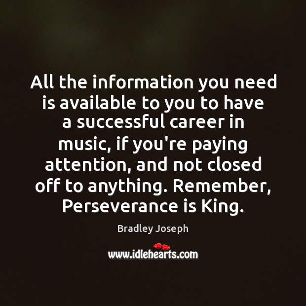 All the information you need is available to you to have a Perseverance Quotes Image