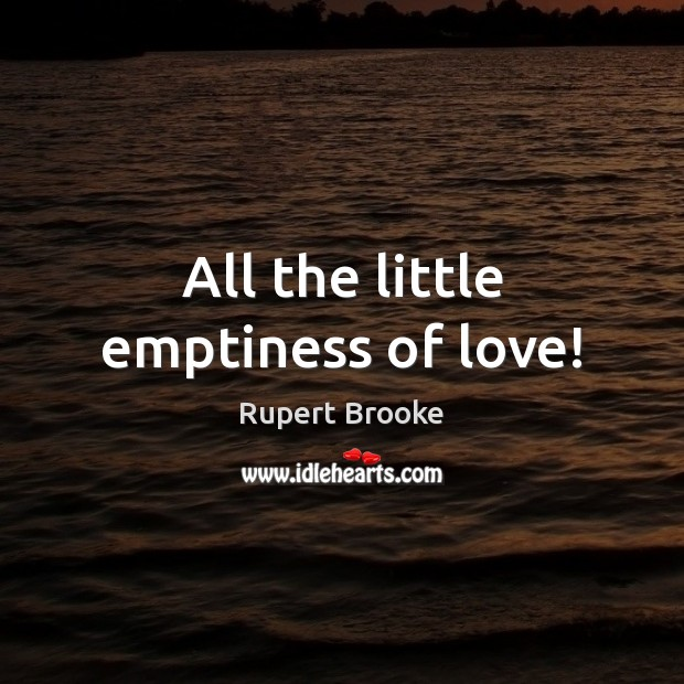 All the little emptiness of love! Image