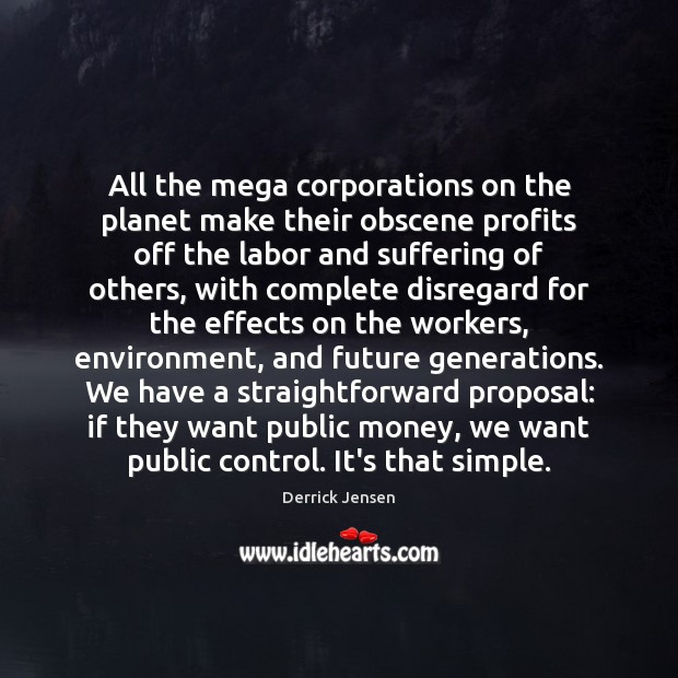 All the mega corporations on the planet make their obscene profits off Image