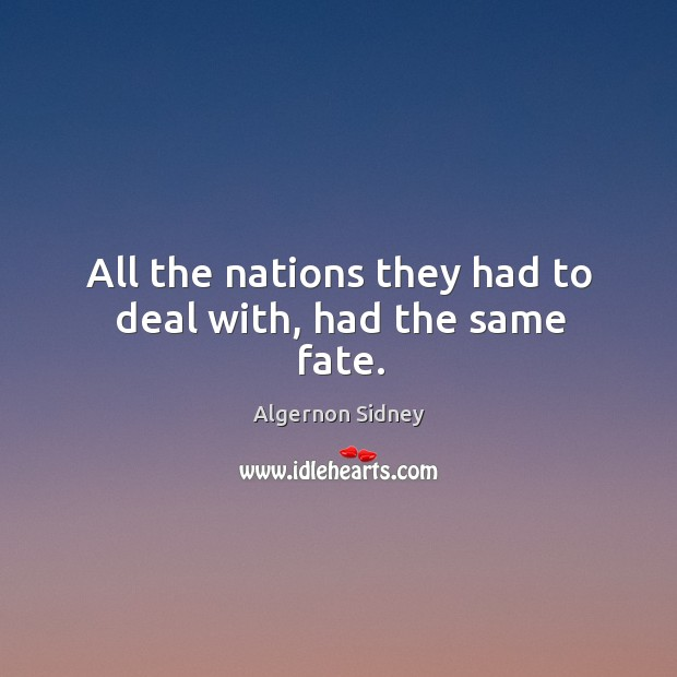 All the nations they had to deal with, had the same fate. Image