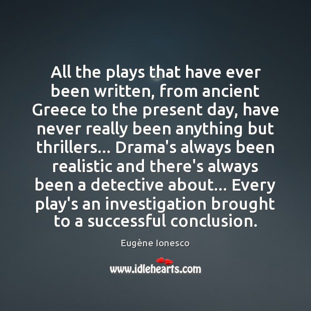 Image, All the plays that have ever been written, from ancient Greece to