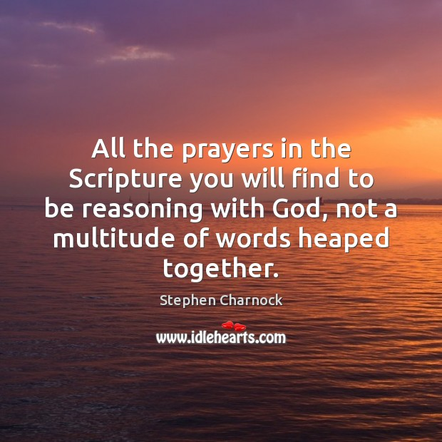 All the prayers in the Scripture you will find to be reasoning Image