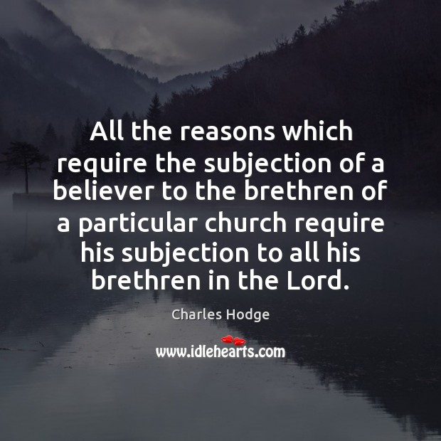All the reasons which require the subjection of a believer to the Image