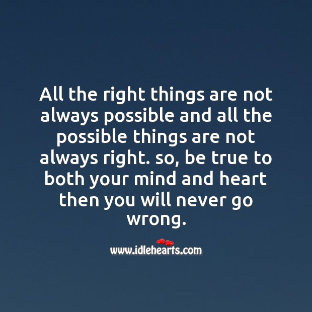 All the right things are not always possible Image