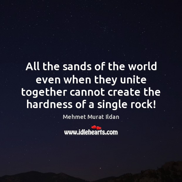 Image, All the sands of the world even when they unite together cannot