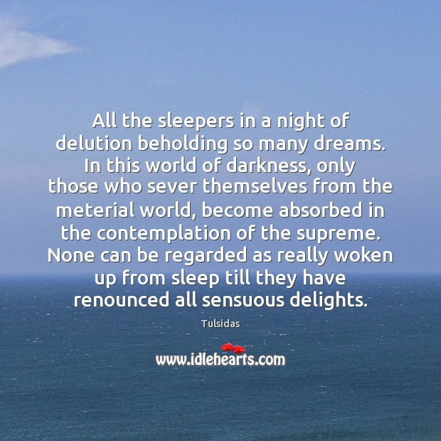 All the sleepers in a night of delution beholding so many dreams. Image