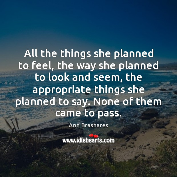 All the things she planned to feel, the way she planned to Image