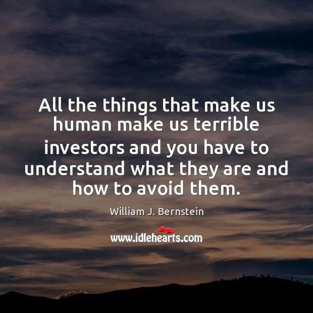 Image, All the things that make us human make us terrible investors and