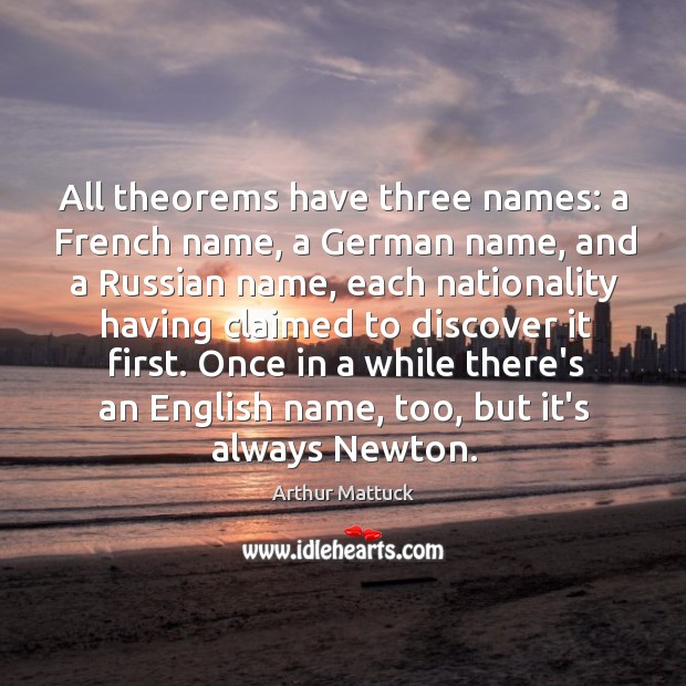 Image, All theorems have three names: a French name, a German name, and