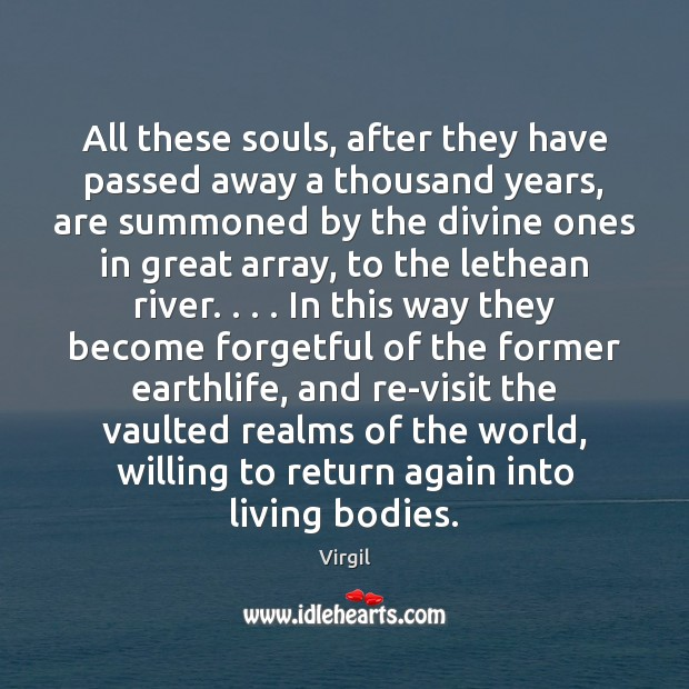 Image, All these souls, after they have passed away a thousand years, are