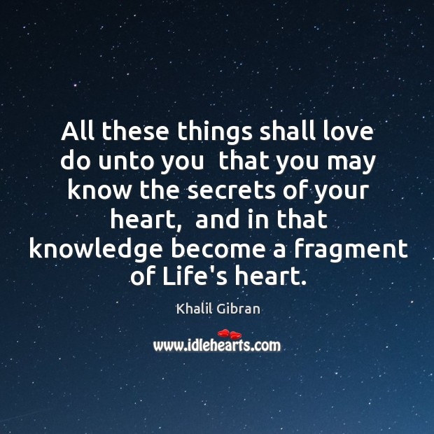 All these things shall love do unto you  that you may know Image