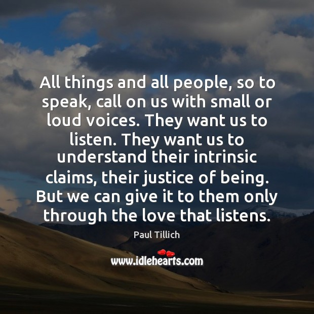 All things and all people, so to speak, call on us with Paul Tillich Picture Quote
