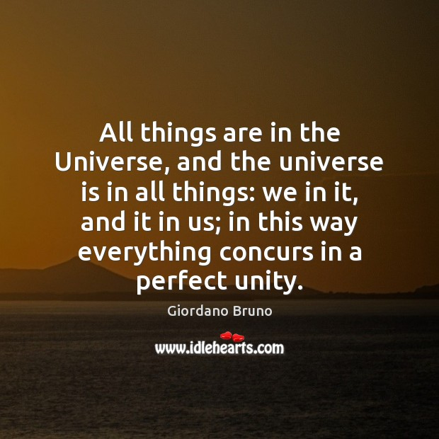 All things are in the Universe, and the universe is in all Image