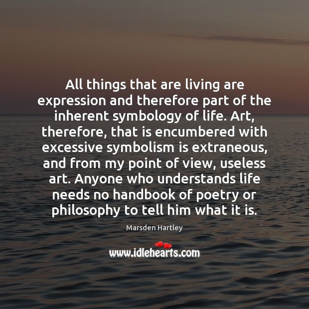 All things that are living are expression and therefore part of the Image