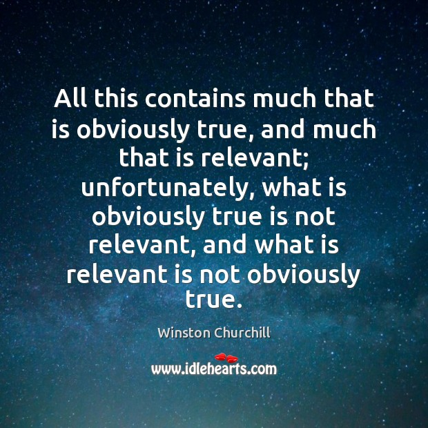 All this contains much that is obviously true, and much that is Image