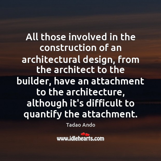 Image, All those involved in the construction of an architectural design, from the