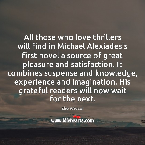 All those who love thrillers will find in Michael Alexiades's first novel Image