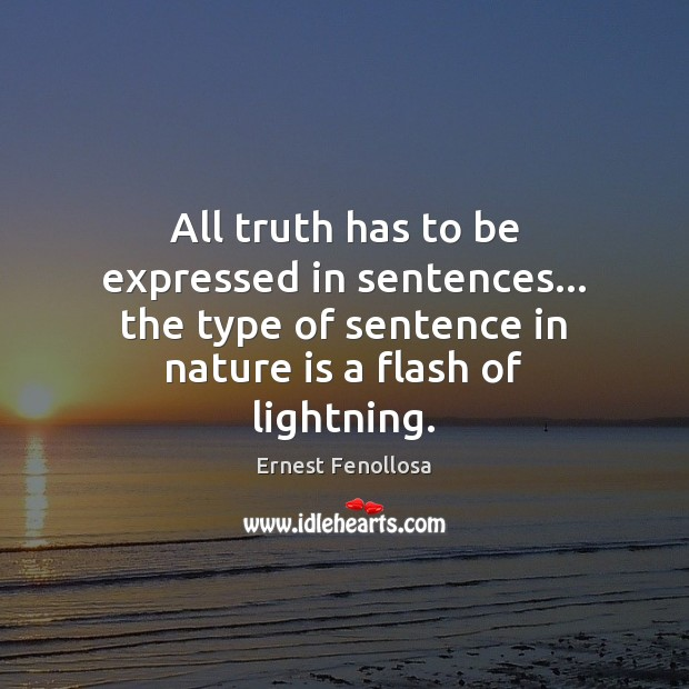 All truth has to be expressed in sentences… the type of sentence Image