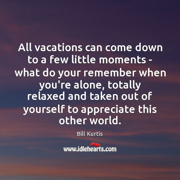 Image, All vacations can come down to a few little moments – what