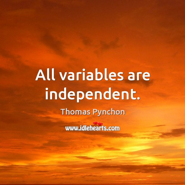 Image, All variables are independent.
