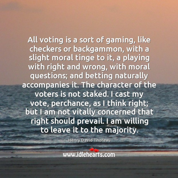 Image, All voting is a sort of gaming, like checkers or backgammon, with
