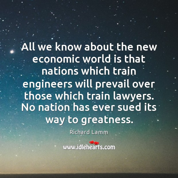 Image, All we know about the new economic world is that nations which
