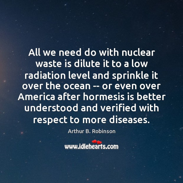 Image, All we need do with nuclear waste is dilute it to a