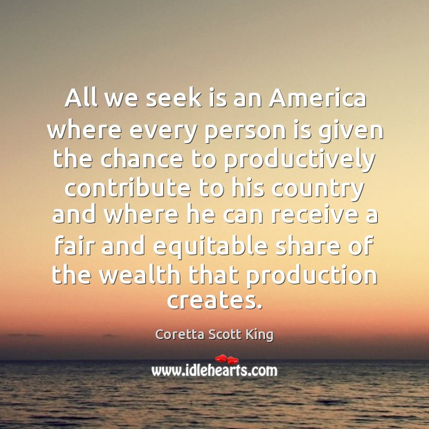 All we seek is an America where every person is given the Image