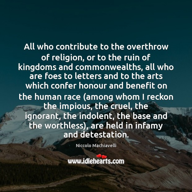Image, All who contribute to the overthrow of religion, or to the ruin