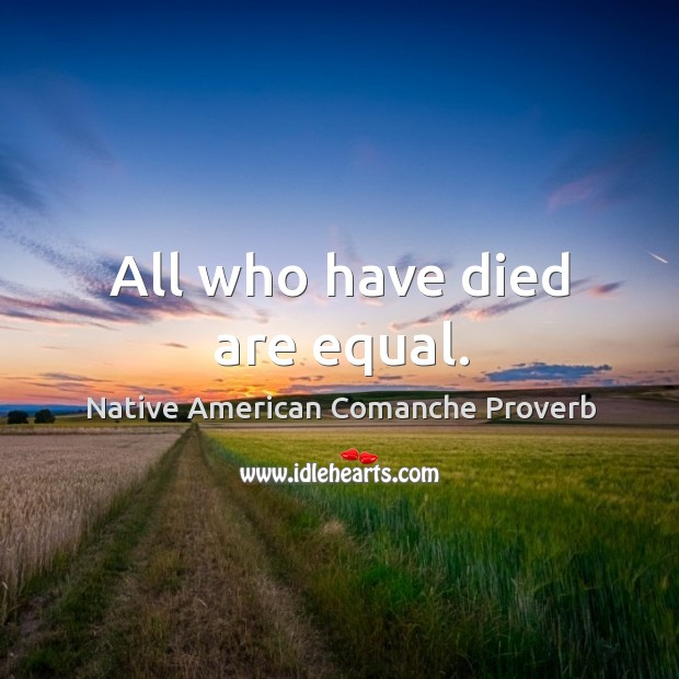 Native American Comanche Proverbs