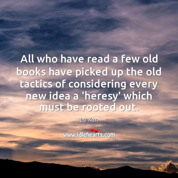 Image, All who have read a few old books have picked up the