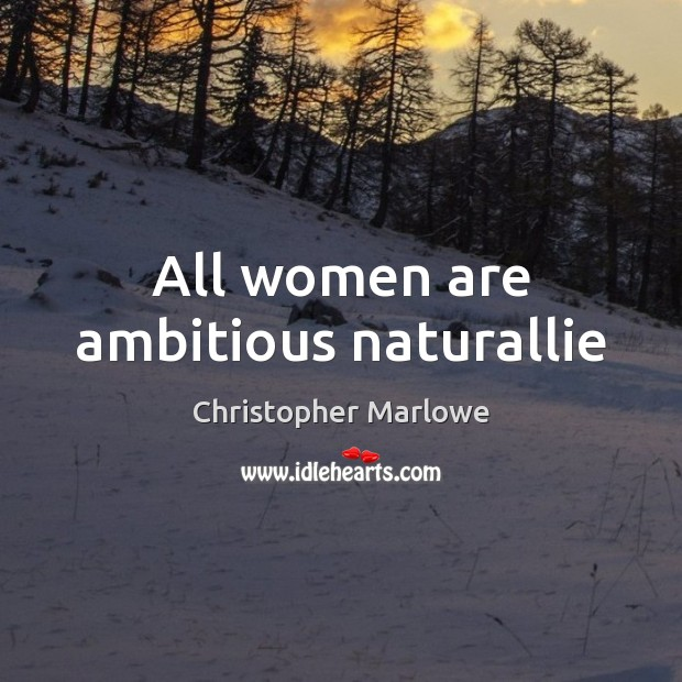 Image, All women are ambitious naturallie