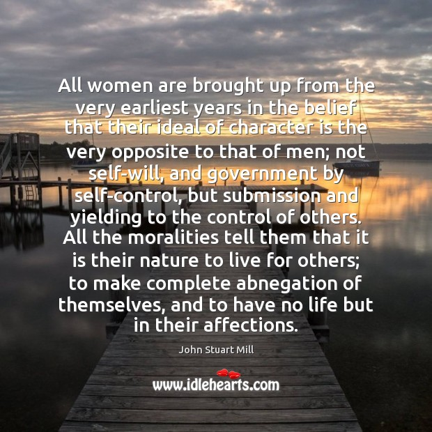 Image, All women are brought up from the very earliest years in the