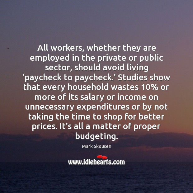 All workers, whether they are employed in the private or public sector, Image