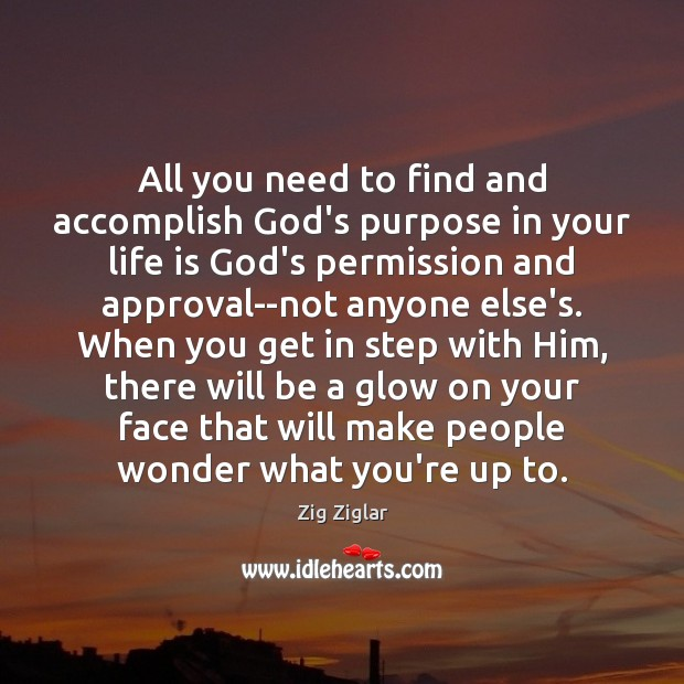All you need to find and accomplish God's purpose in your life Image
