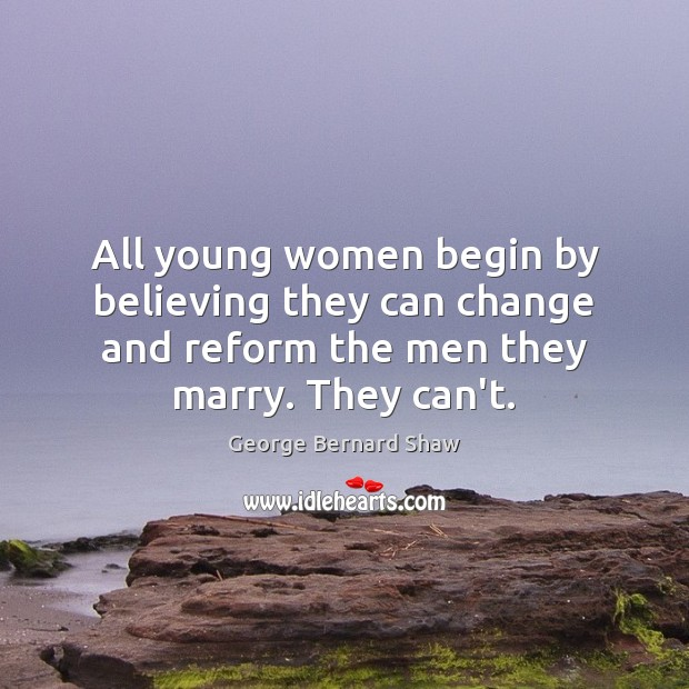 All young women begin by believing they can change and reform the Image