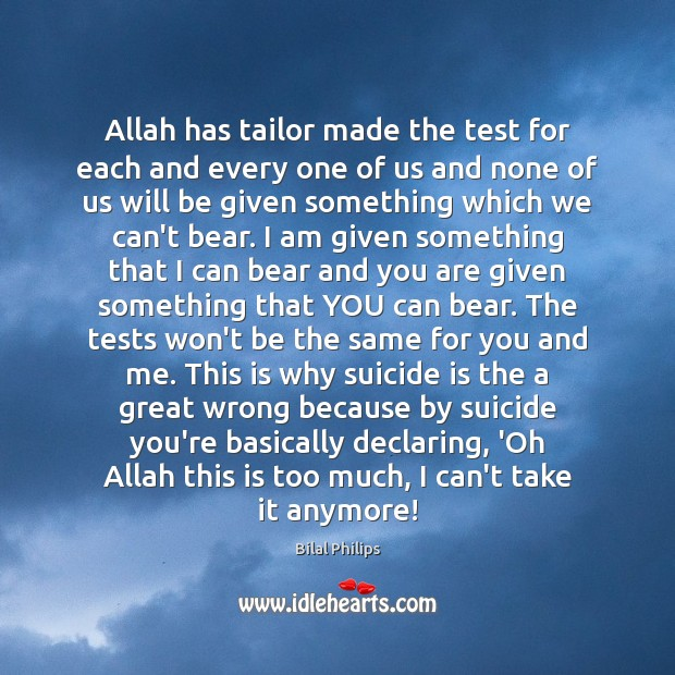Image, Allah has tailor made the test for each and every one of
