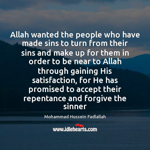 Allah wanted the people who have made sins to turn from their Image