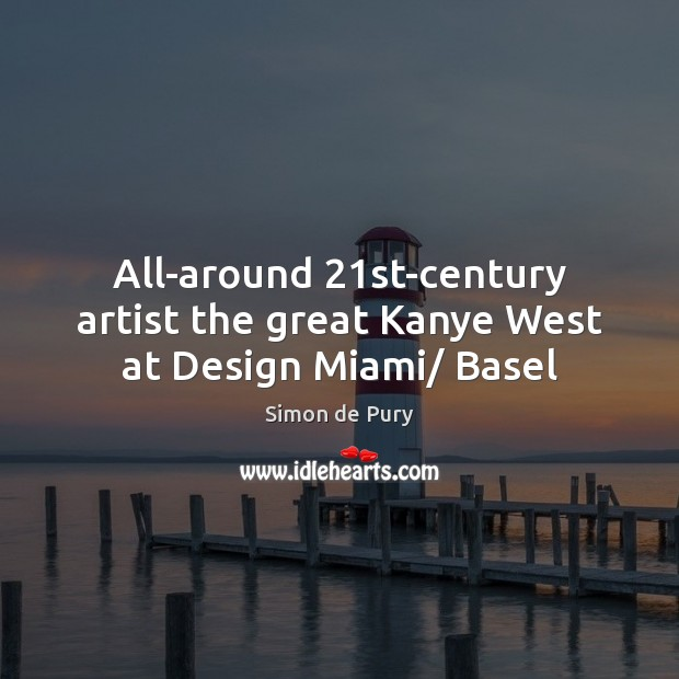 All-around 21st-century artist the great Kanye West at Design Miami/ Basel Image
