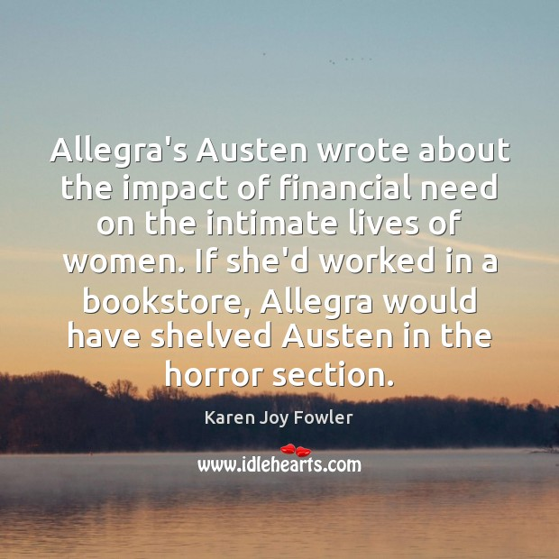 Image, Allegra's Austen wrote about the impact of financial need on the intimate