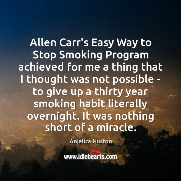 Image, Allen Carr's Easy Way to Stop Smoking Program achieved for me a