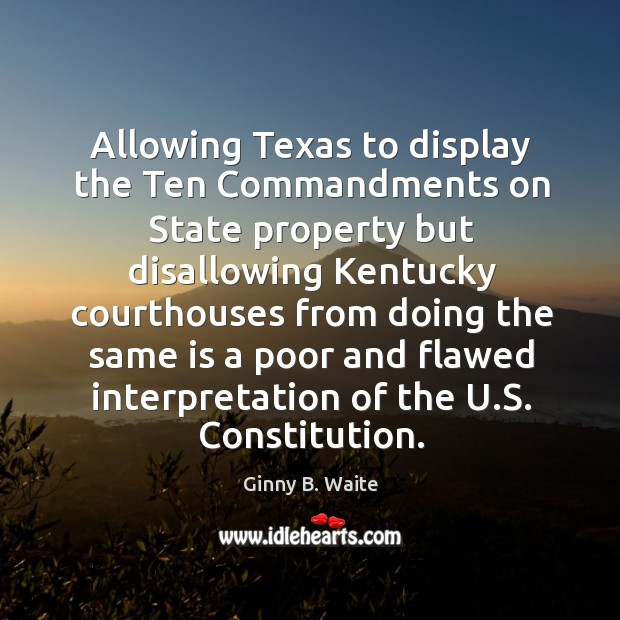 Image, Allowing texas to display the ten commandments on state property but disallowing kentucky courthouses
