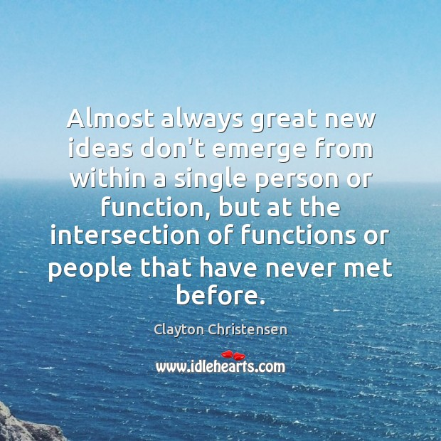 Image, Almost always great new ideas don't emerge from within a single person
