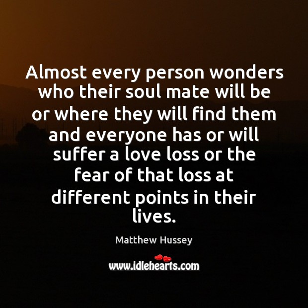Almost every person wonders who their soul mate will be or where Image